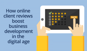 How online client reviews boost business development in the digital age
